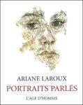 Portraits parlés. Editions de l'Age d'Homme