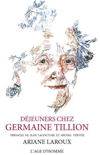 couverture du livre Déjeuners chez Germaine Tillion